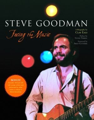 Steve Goodman: Facing the Music, cover photo